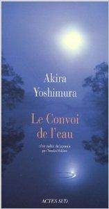 Le convoi de l'eau - Akira Yoshimura